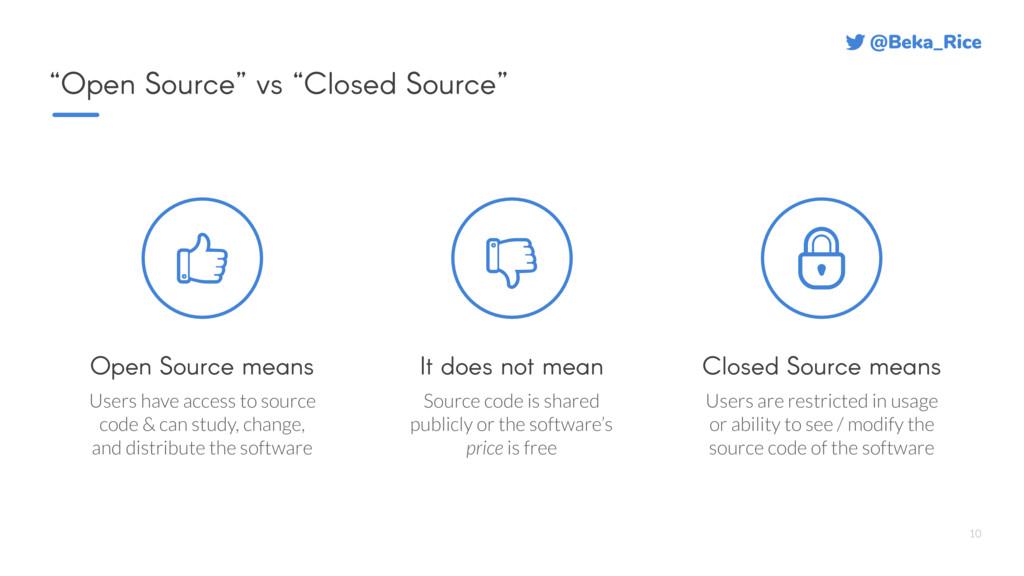 "@Beka_Rice 10 ""Open Source"" vs ""Closed Source"" ..."