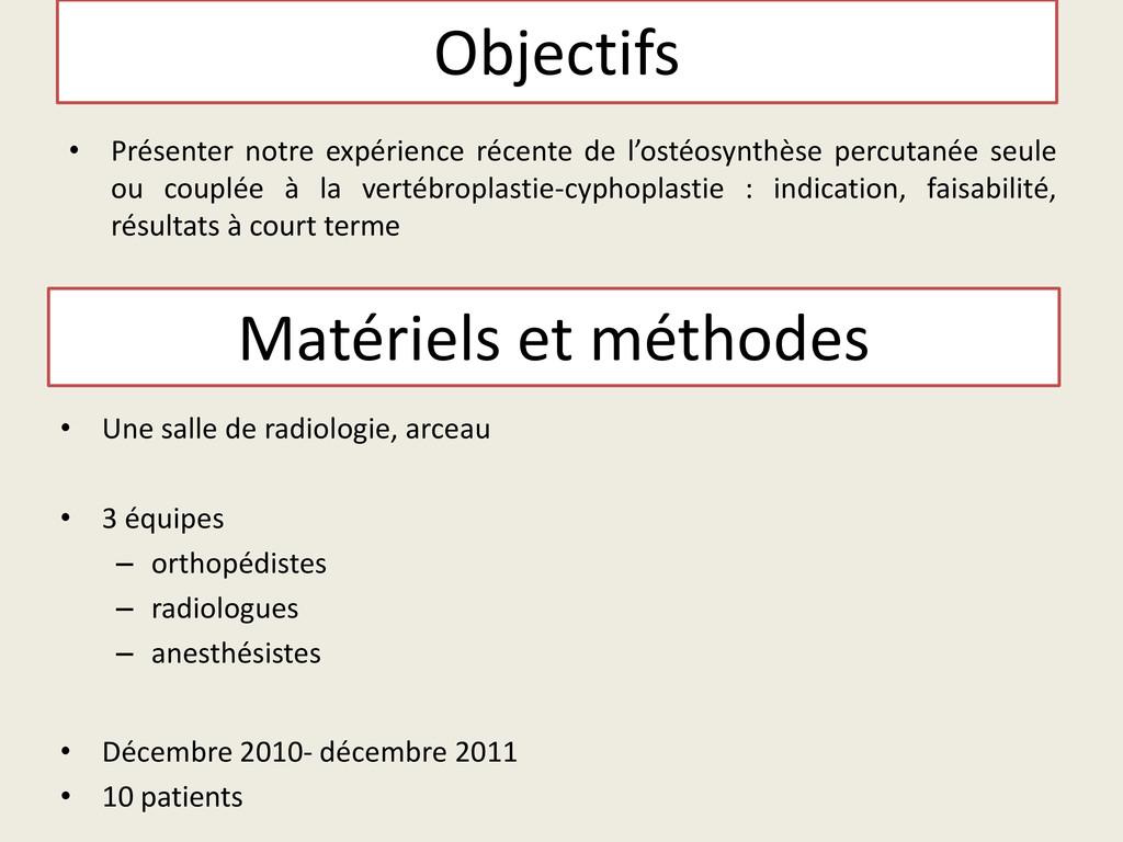 Matériels et méthodes • Une salle de radiologie...
