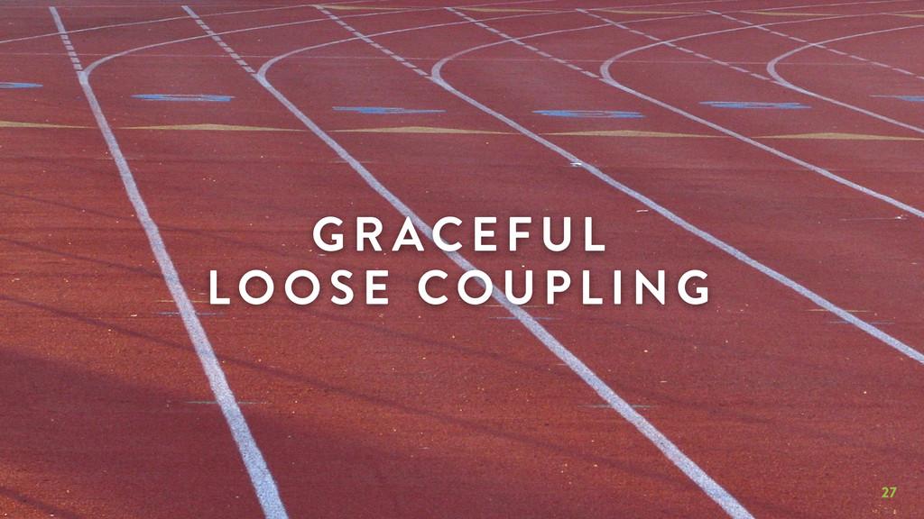 27 GR AC EFUL LOOSE COUPLING