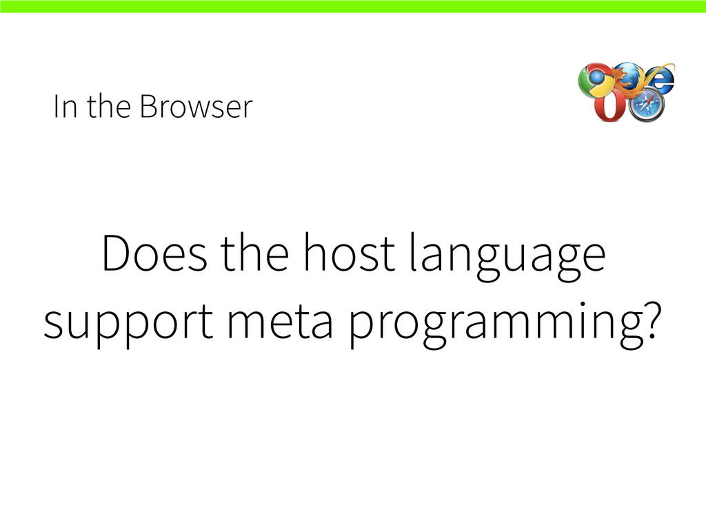 In the Browser Does the host language support m...