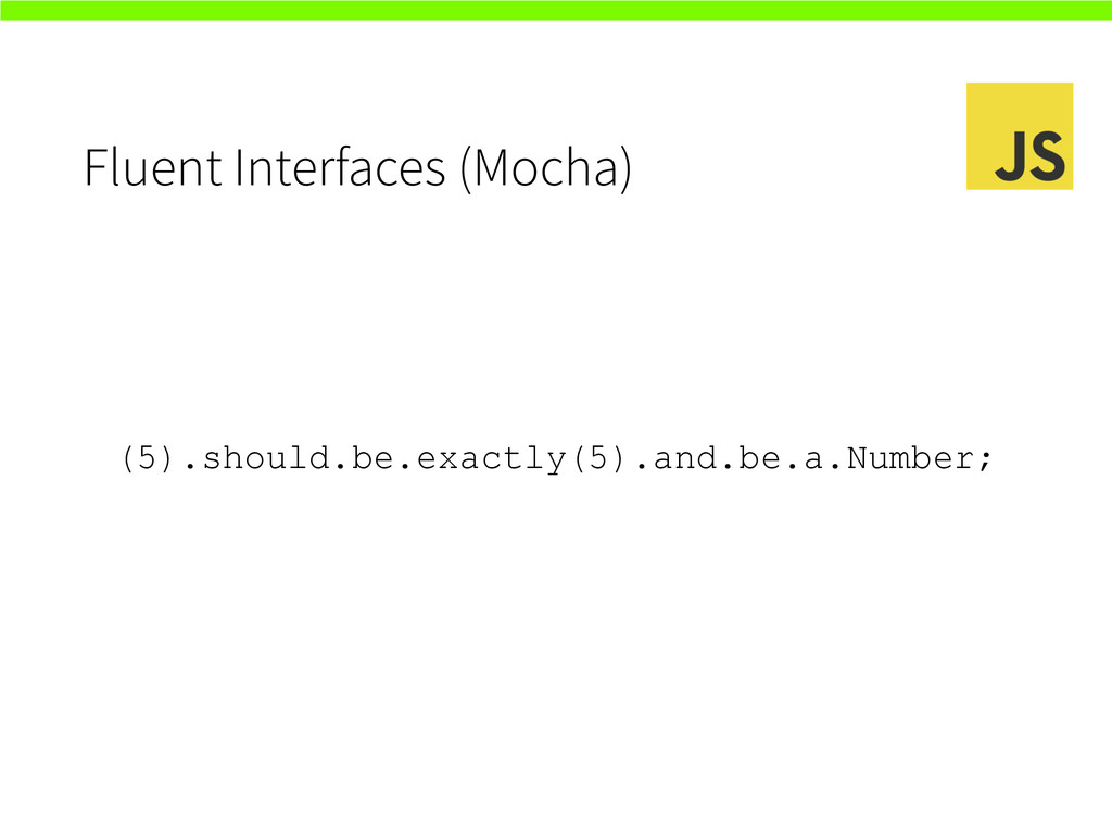 Fluent Interfaces (Mocha) (5).should.be.exactly...