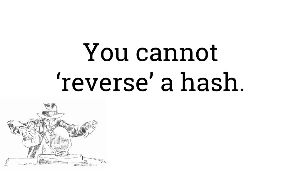 You cannot 'reverse' a hash.