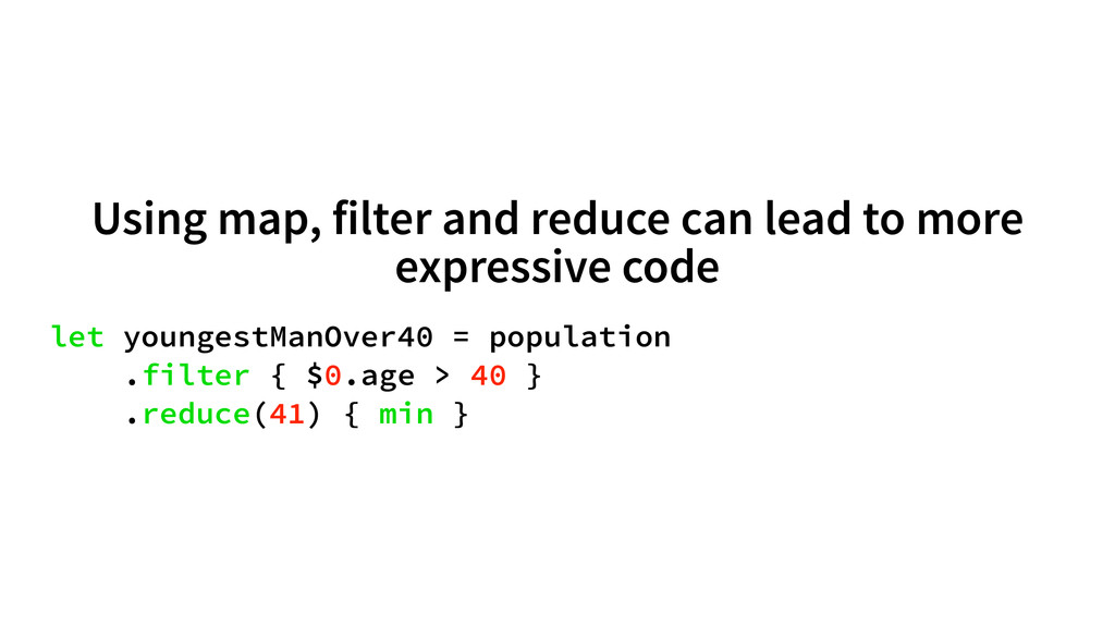 Using map, filter and reduce can lead to more e...