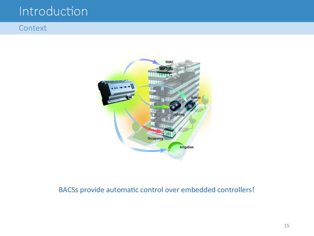 Introduc<on BACSs provide automaAc co...