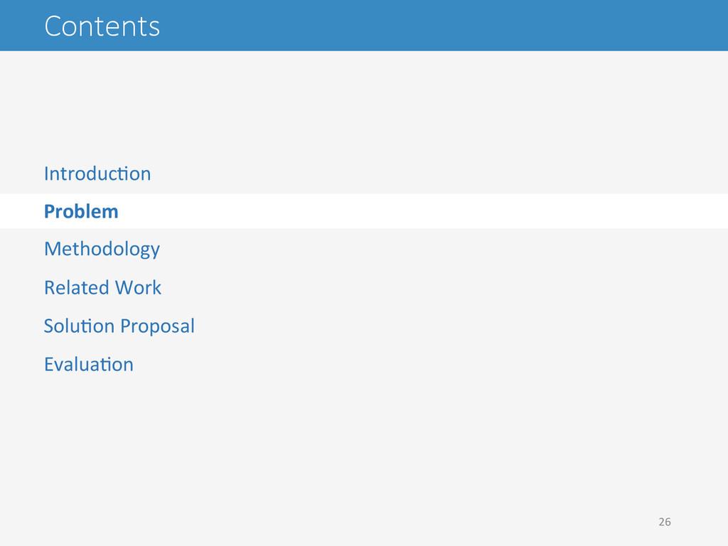 Contents IntroducAon  Problem  Methodolo...