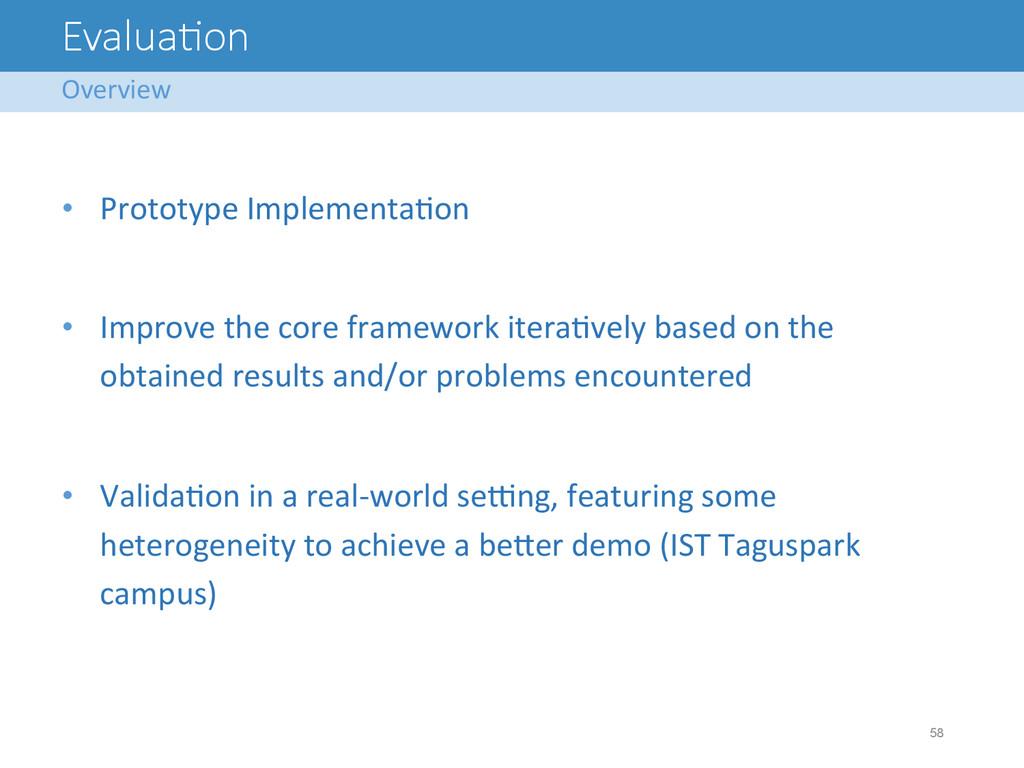 Evalua<on • Prototype ImplementaAon  ...