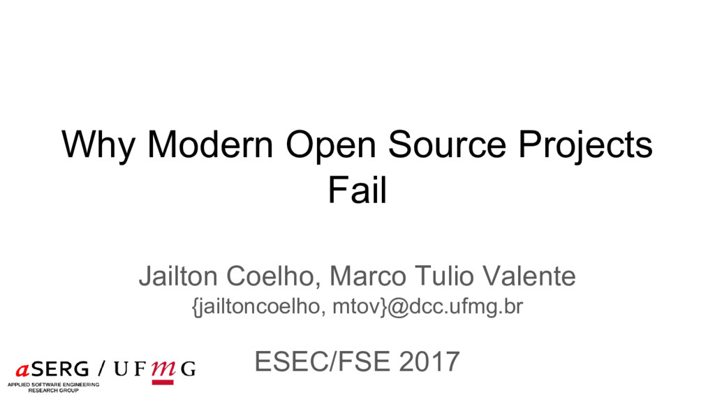 Why Modern Open Source Projects Fail Jailton Co...