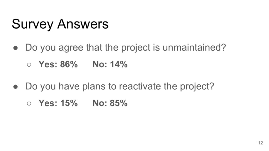 Survey Answers ● Do you agree that the project ...