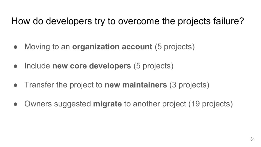 How do developers try to overcome the projects ...