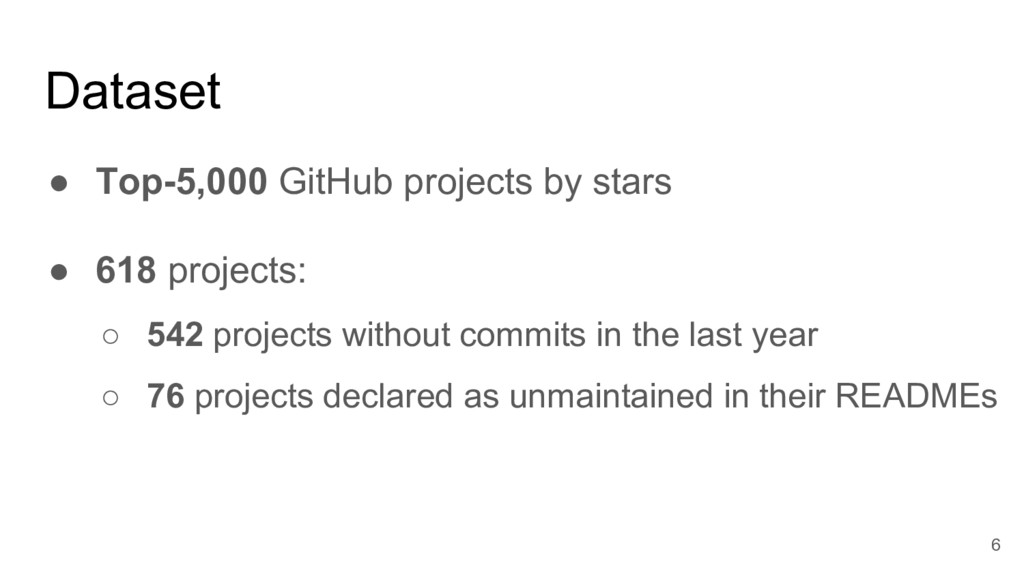 Dataset ● Top-5,000 GitHub projects by stars ● ...