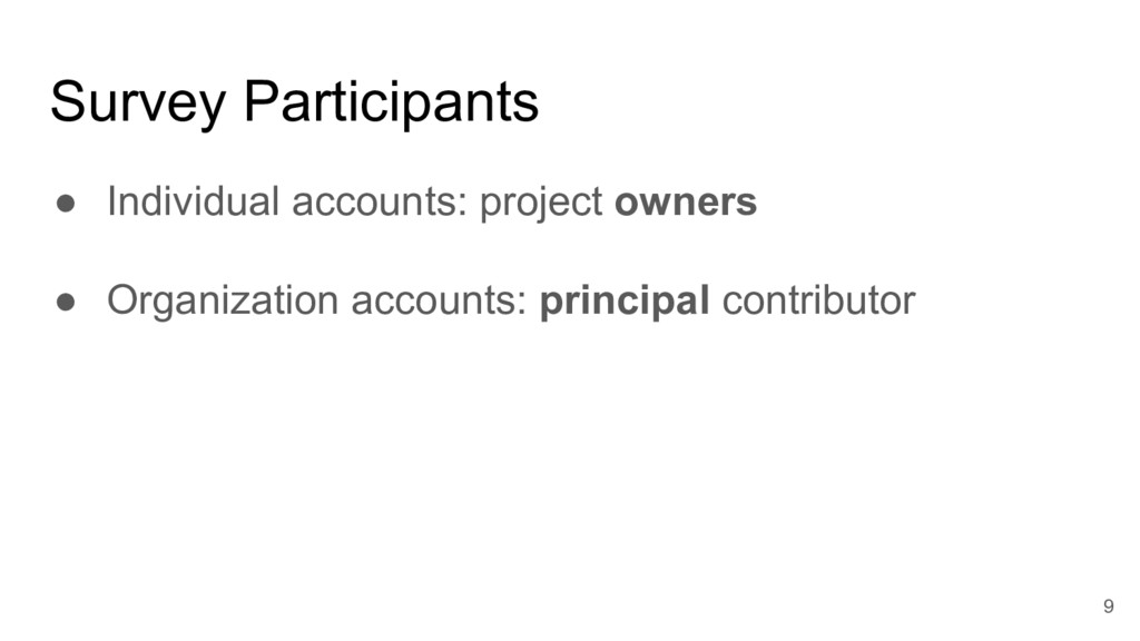 Survey Participants ● Individual accounts: proj...