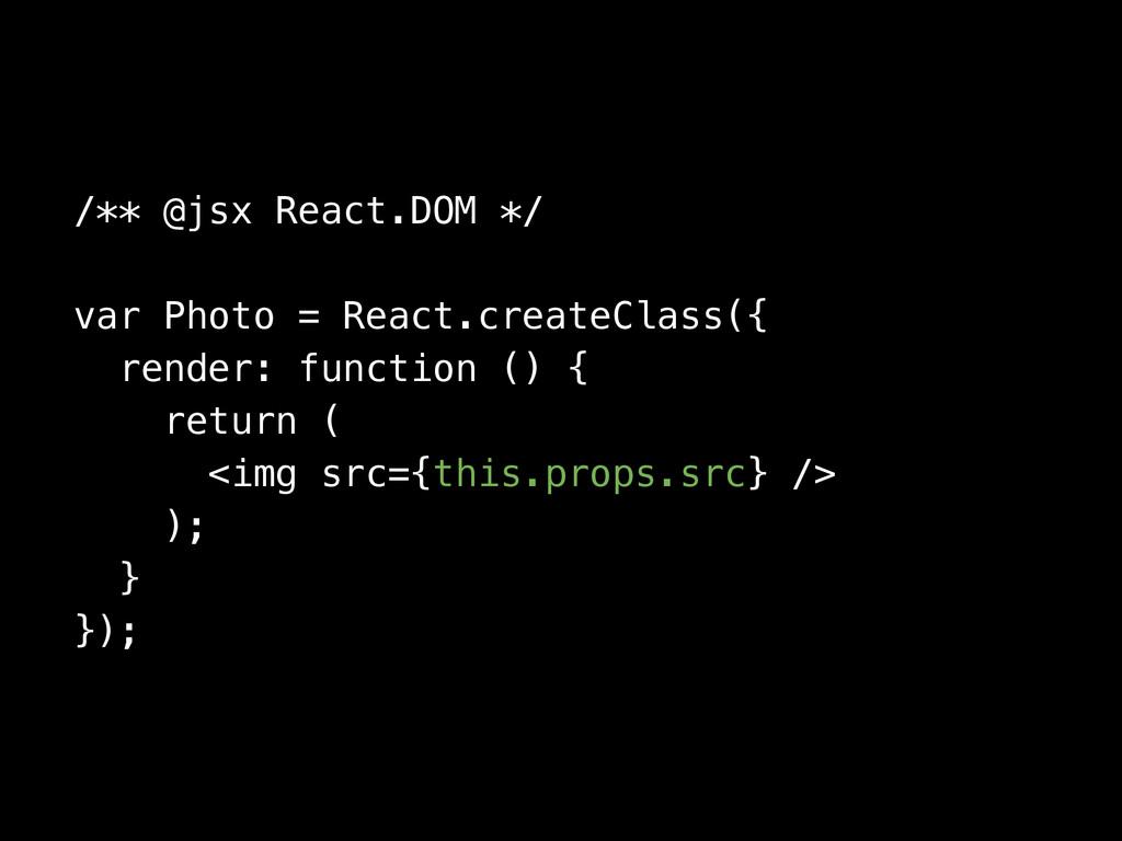 /** @jsx React.DOM */ var Photo = React.createC...