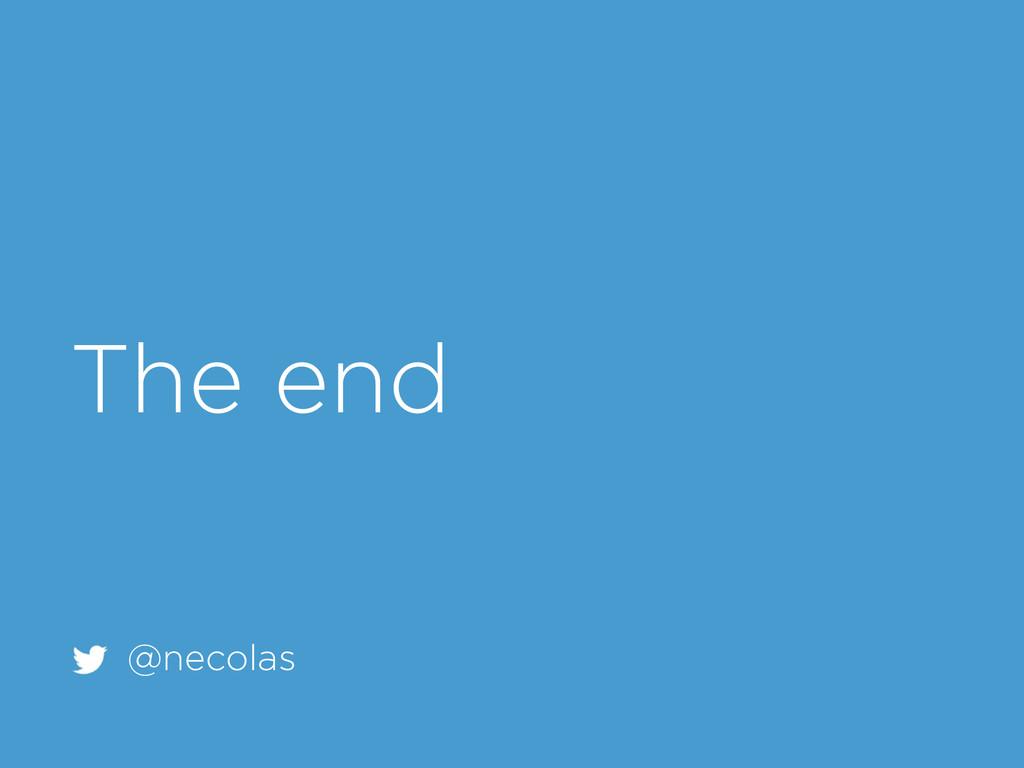 The end @necolas