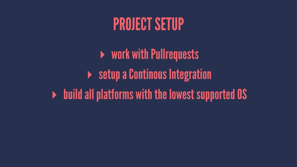 PROJECT SETUP ▸ work with Pullrequests ▸ setup ...