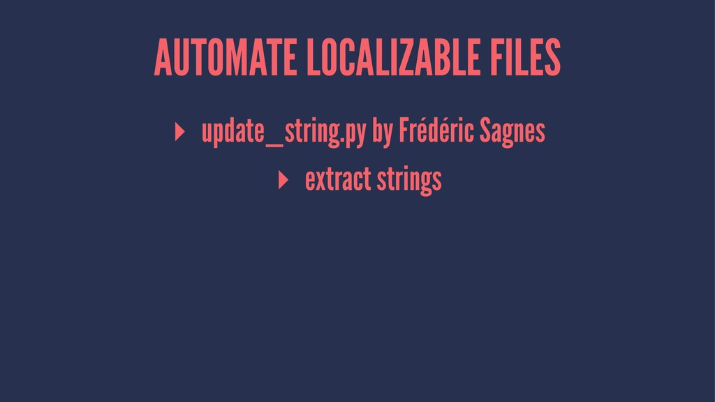 AUTOMATE LOCALIZABLE FILES ▸ update_string.py b...