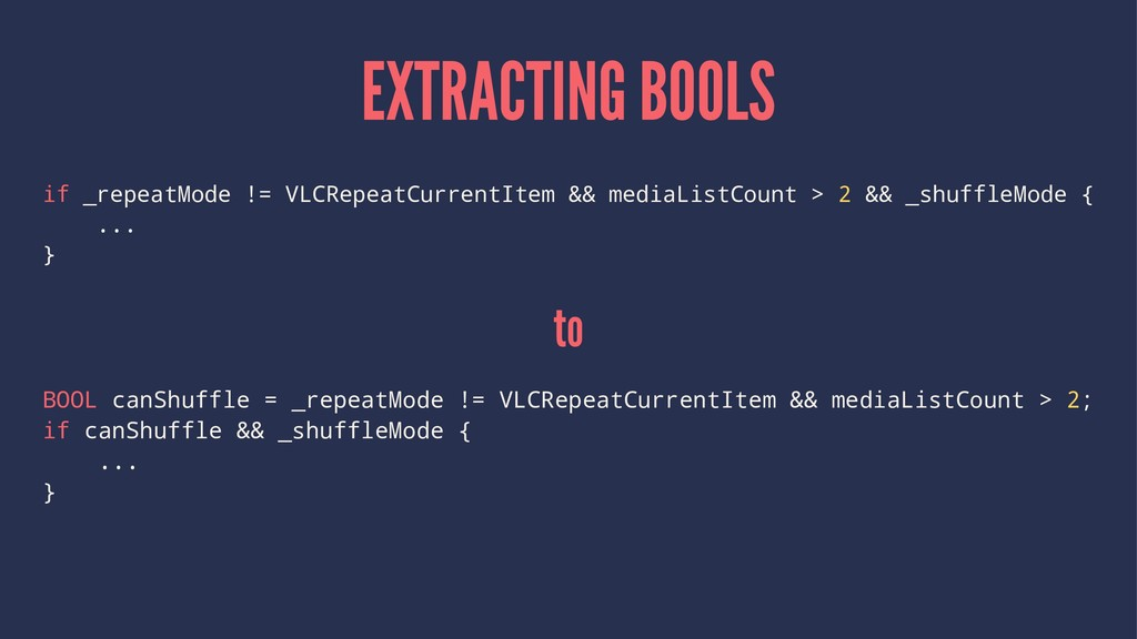 EXTRACTING BOOLS if _repeatMode != VLCRepeatCur...