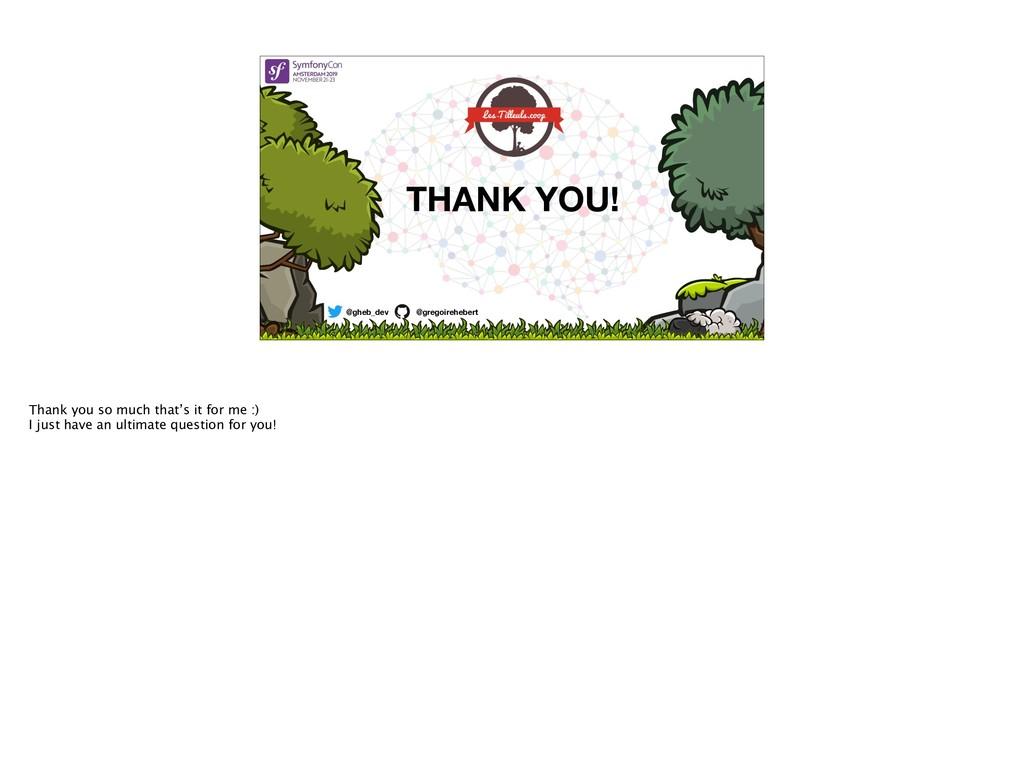 @gheb_dev @gregoirehebert THANK YOU! Thank you ...