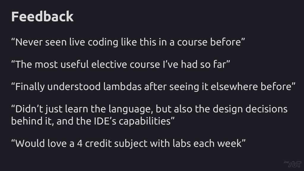 """Feedback """"Never seen live coding like this in a..."""