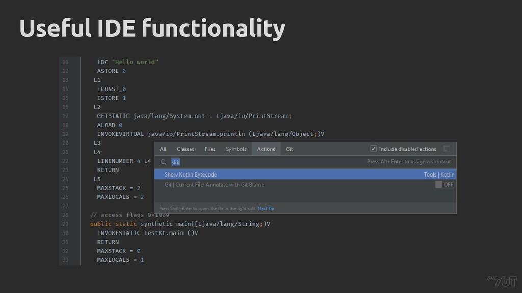 Useful IDE functionality
