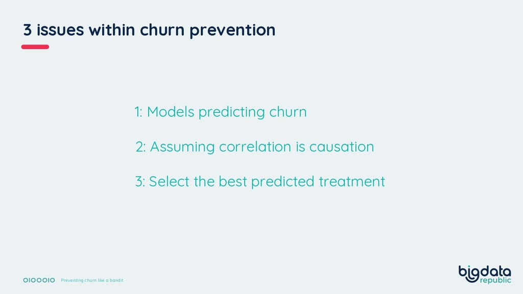 3 issues within churn prevention Preventing chu...