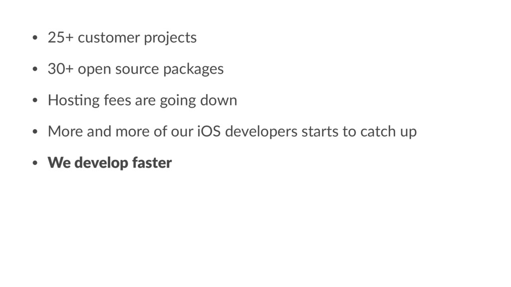 • 25+ customer projects • 30+ open source packa...