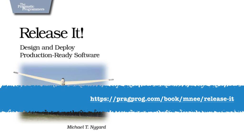 https://pragprog.com/book/mnee/release-it
