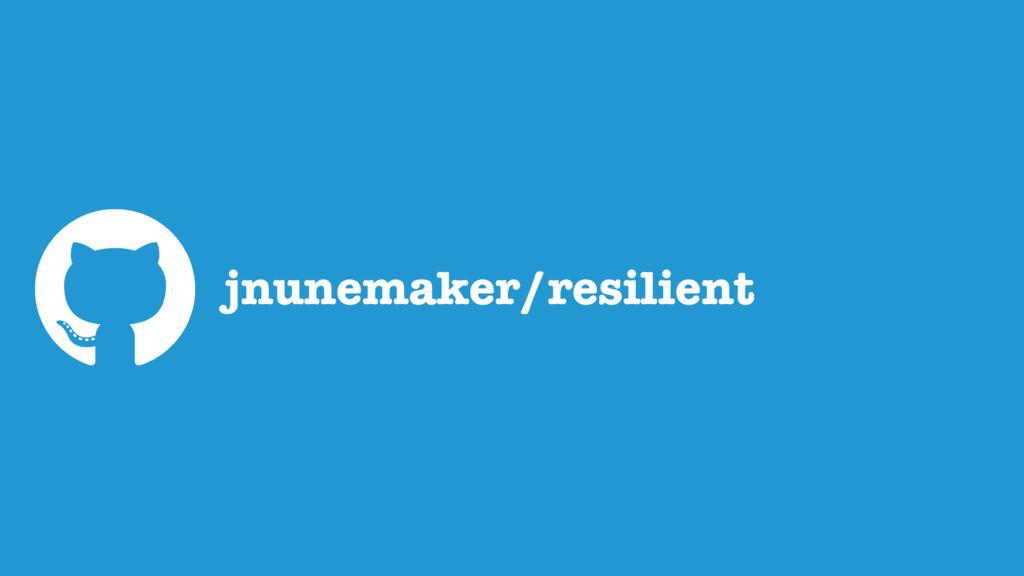 jnunemaker/resilient