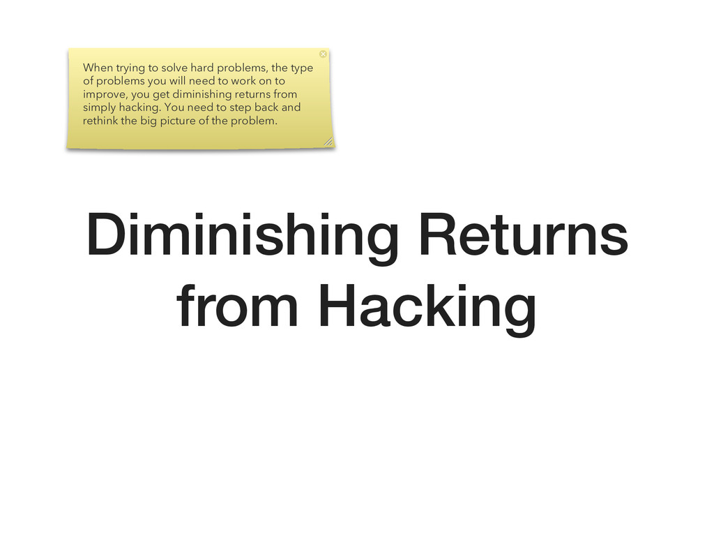 Diminishing Returns from Hacking When trying to...