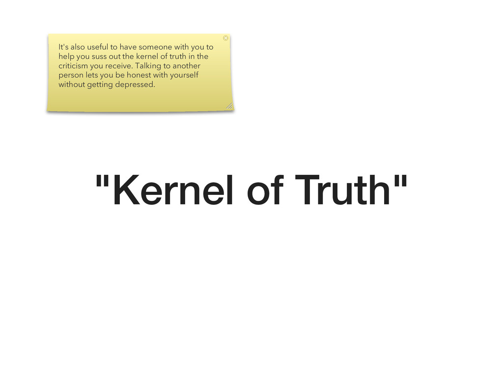 """Kernel of Truth"" It's also useful to have some..."