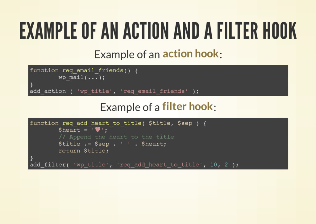 EXAMPLE OF AN ACTION AND A FILTER HOOK Example ...