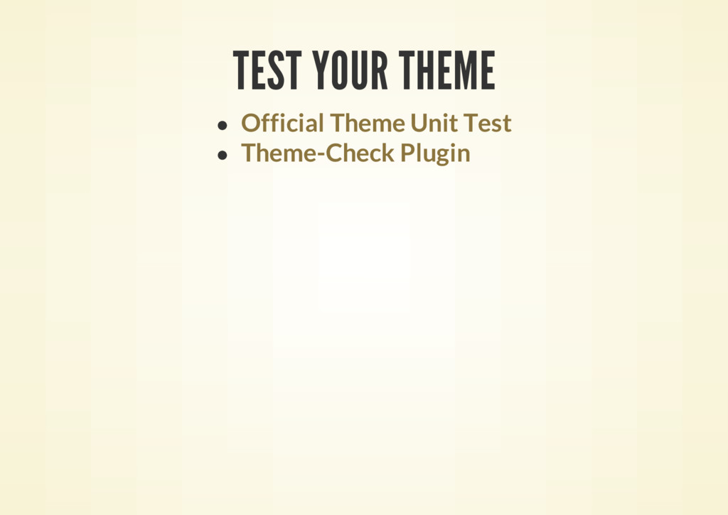 TEST YOUR THEME Official Theme Unit Test Theme-...
