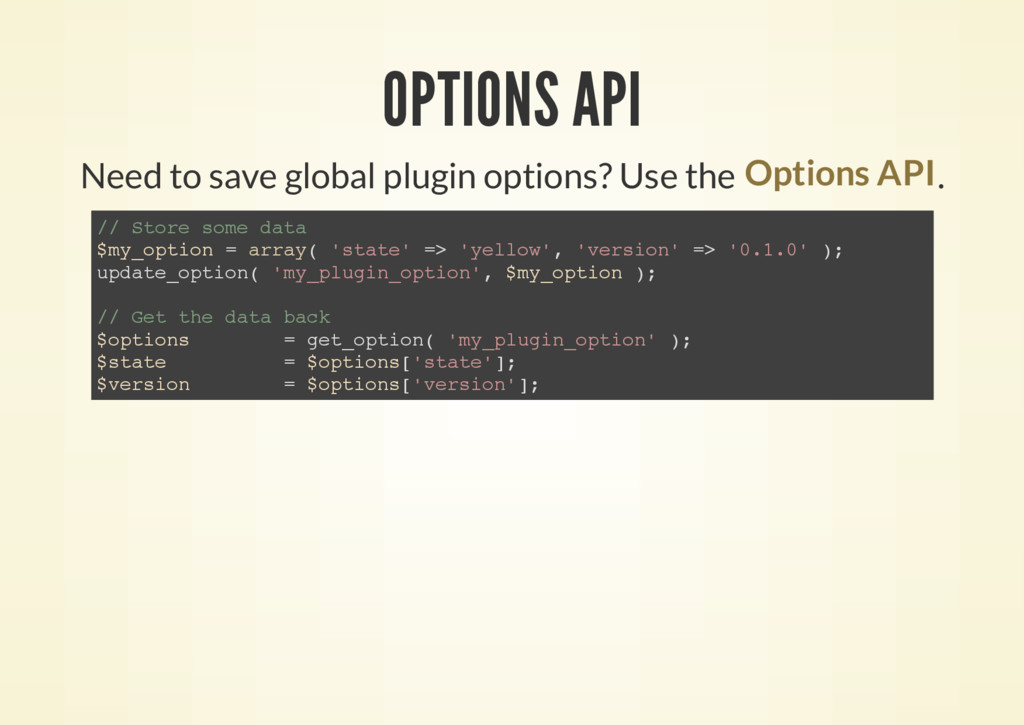 OPTIONS API Need to save global plugin options?...