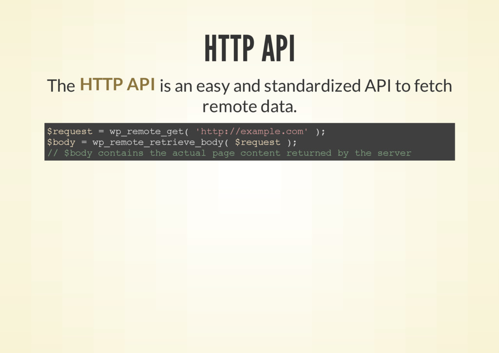 HTTP API The is an easy and standardized API to...
