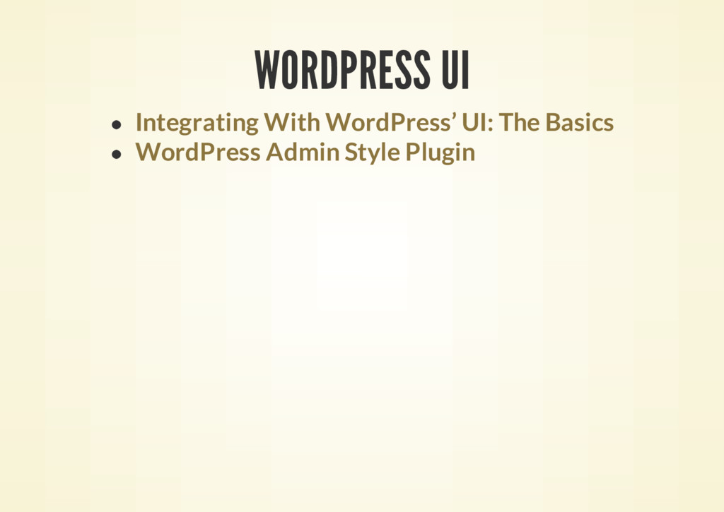 WORDPRESS UI Integrating With WordPress' UI: Th...