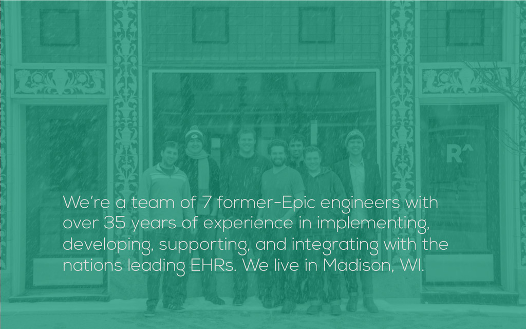 We're a team of 7 former-Epic engineers with ov...