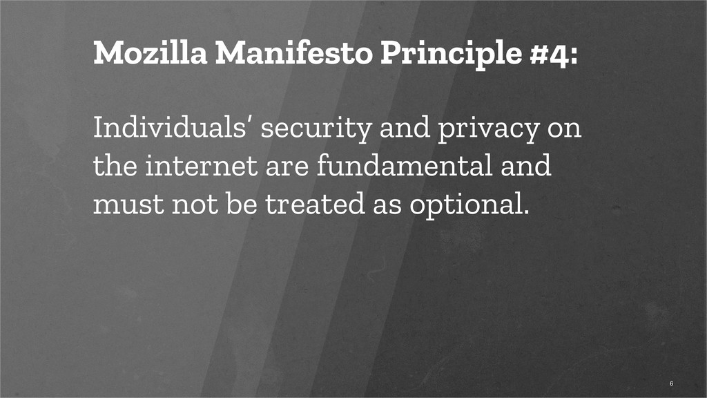 Mozilla Manifesto Principle #4: Individuals' se...