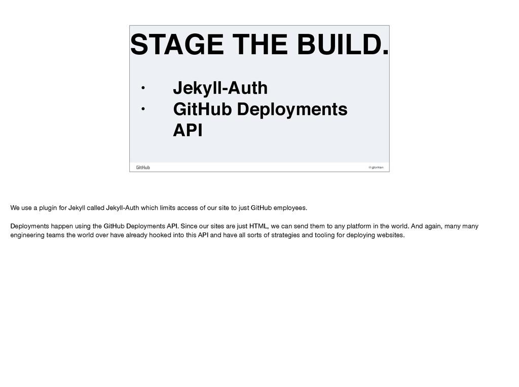 @gjtorikian STAGE THE BUILD. • Jekyll-Auth • Gi...