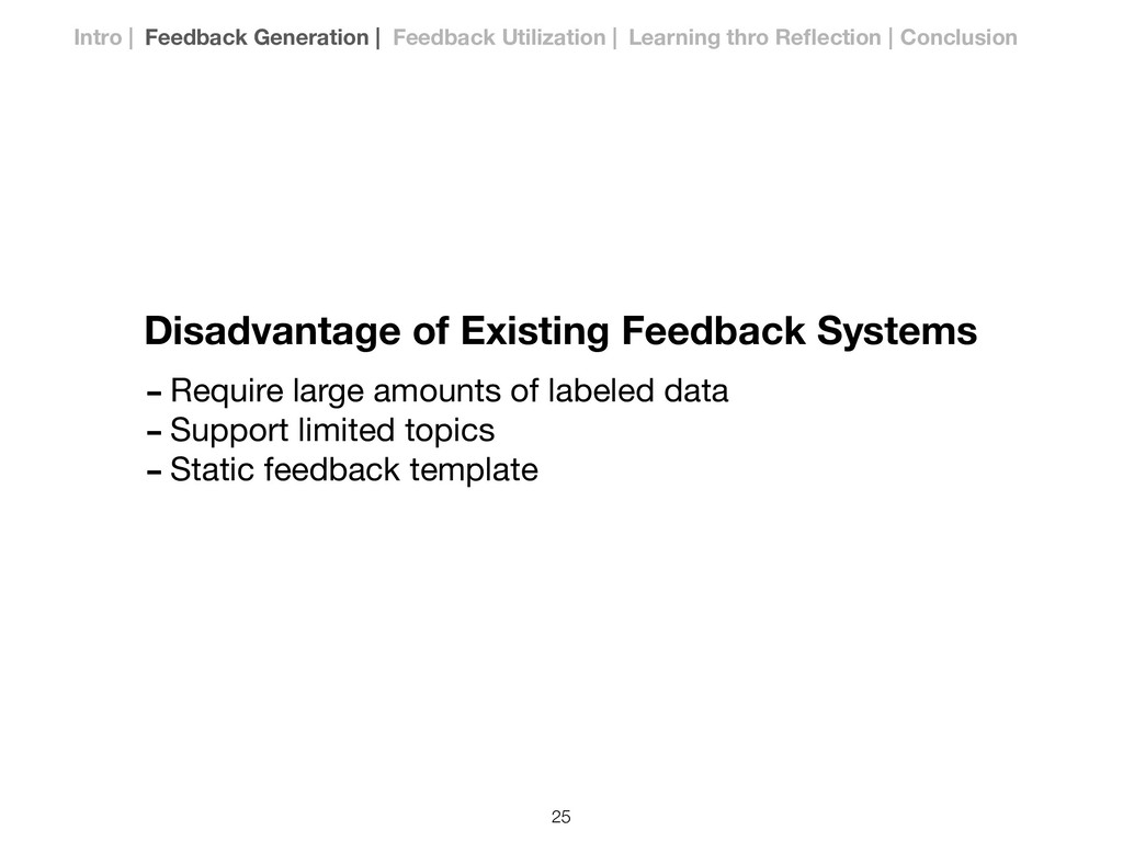 Disadvantage of Existing Feedback Systems -Requ...