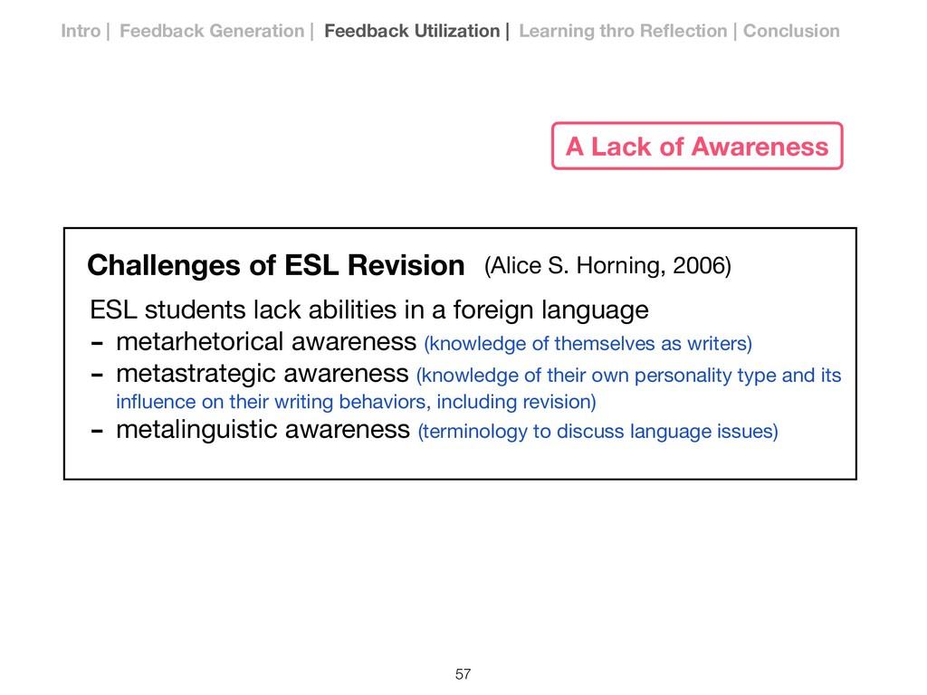 Challenges of ESL Revision ESL students lack ab...