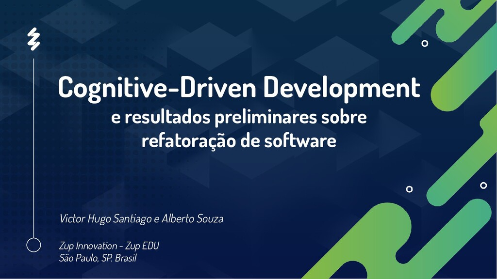 Cognitive-Driven Development e resultados preli...