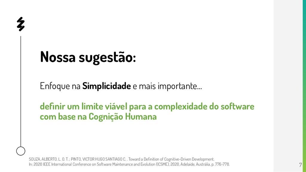 Nossa sugestão: Enfoque na Simplicidade e mais ...