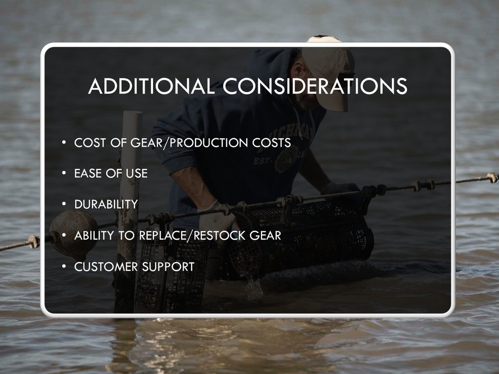 ADDITIONAL CONSIDERATIONS • COST OF GEAR/PRODUC...