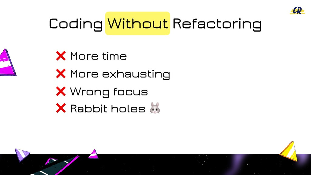 Coding Without Refactoring More exhausting ❌ Mo...