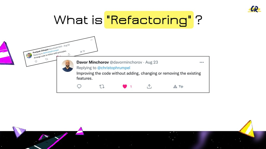 """What is """"Refactoring"""" ?"""