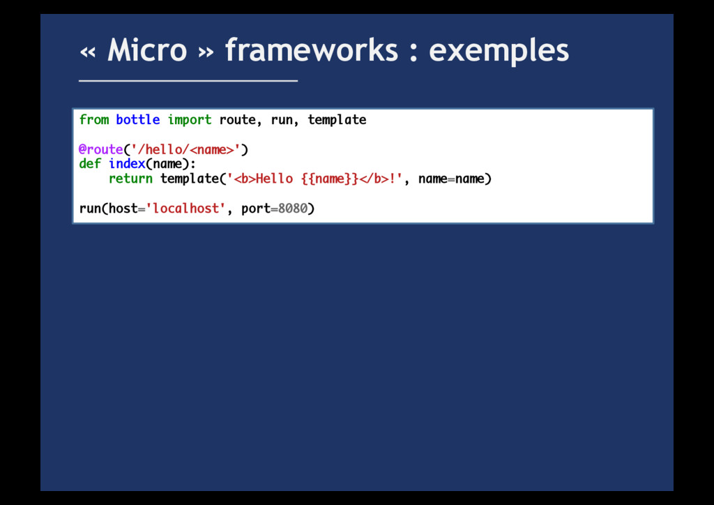 « Micro » frameworks : exemples from bottle imp...