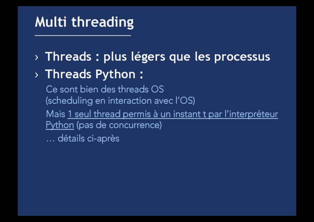 › Threads : plus légers que les processus › T...