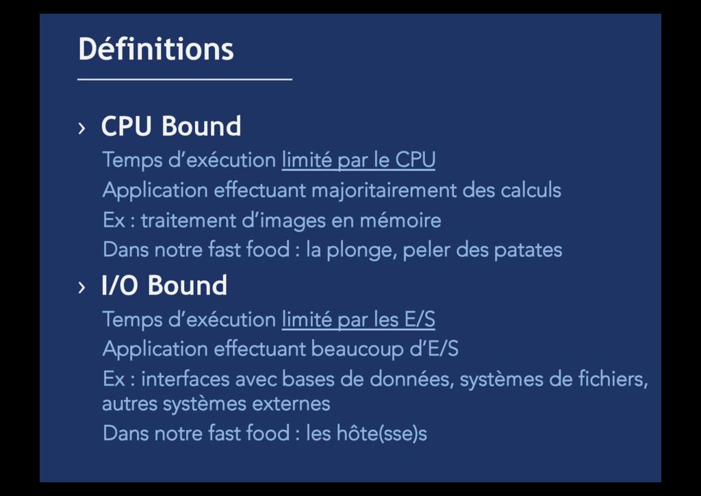 › CPU Bound Temps d'exécution limité par le CP...