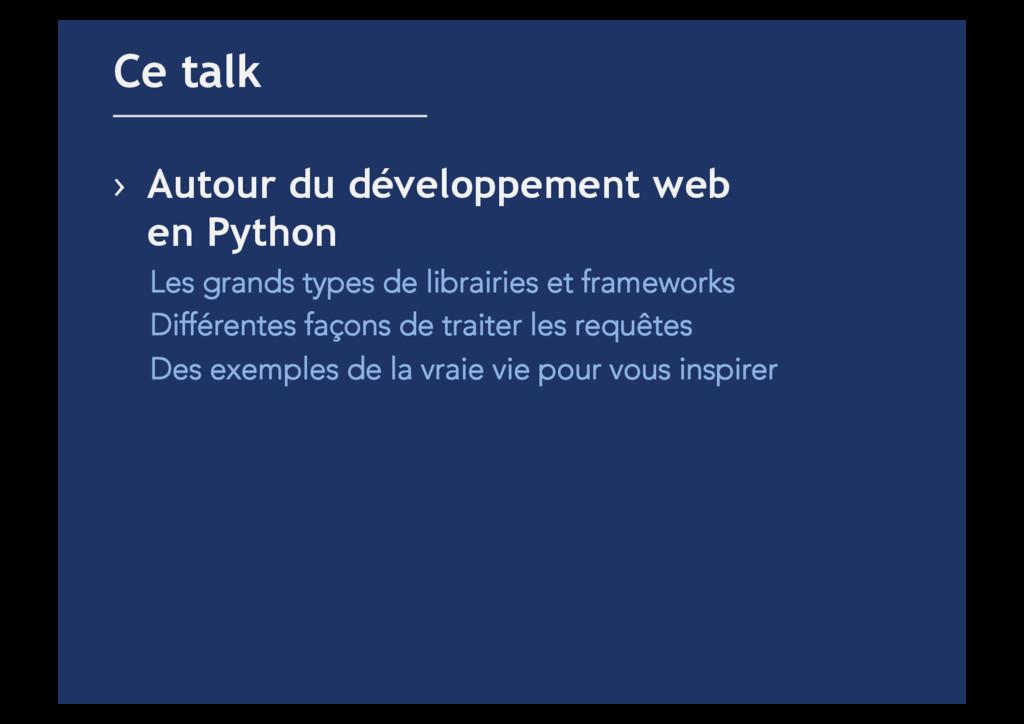 › Autour du développement web en Python Les gr...