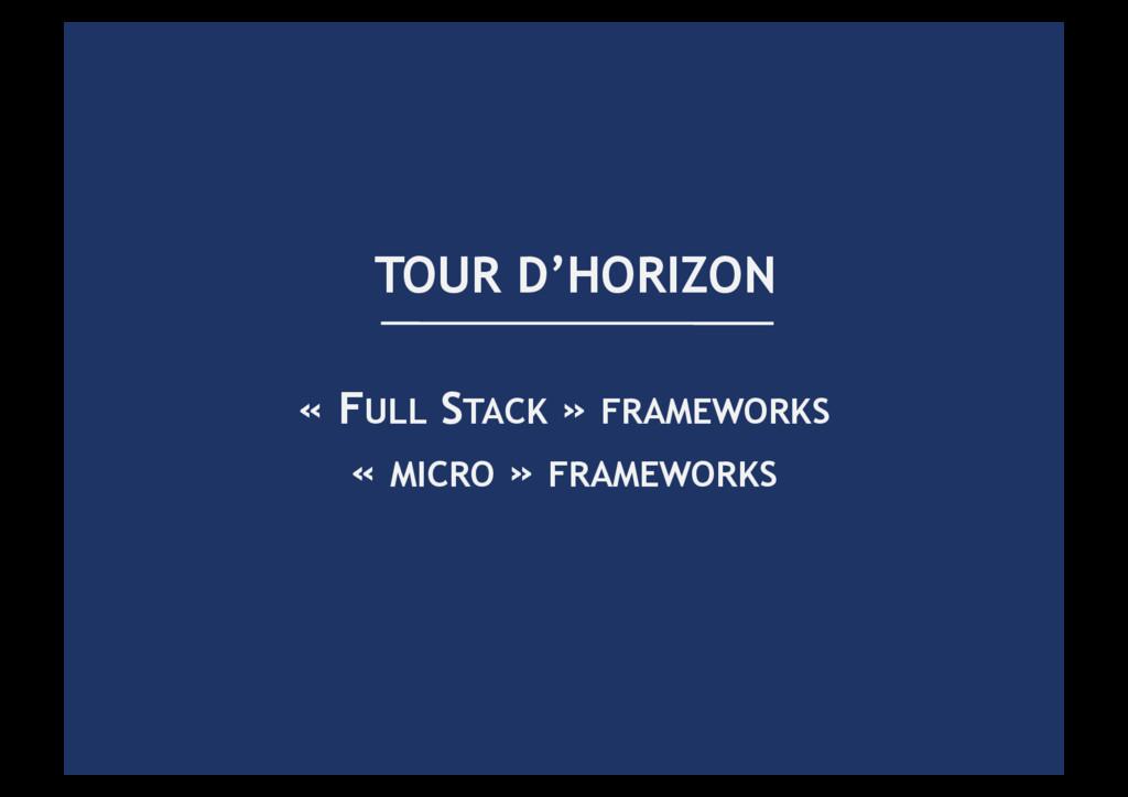« FULL STACK » FRAMEWORKS « MICRO » FRAMEWORKS ...
