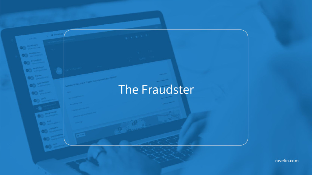 The Fraudster ravelin.com